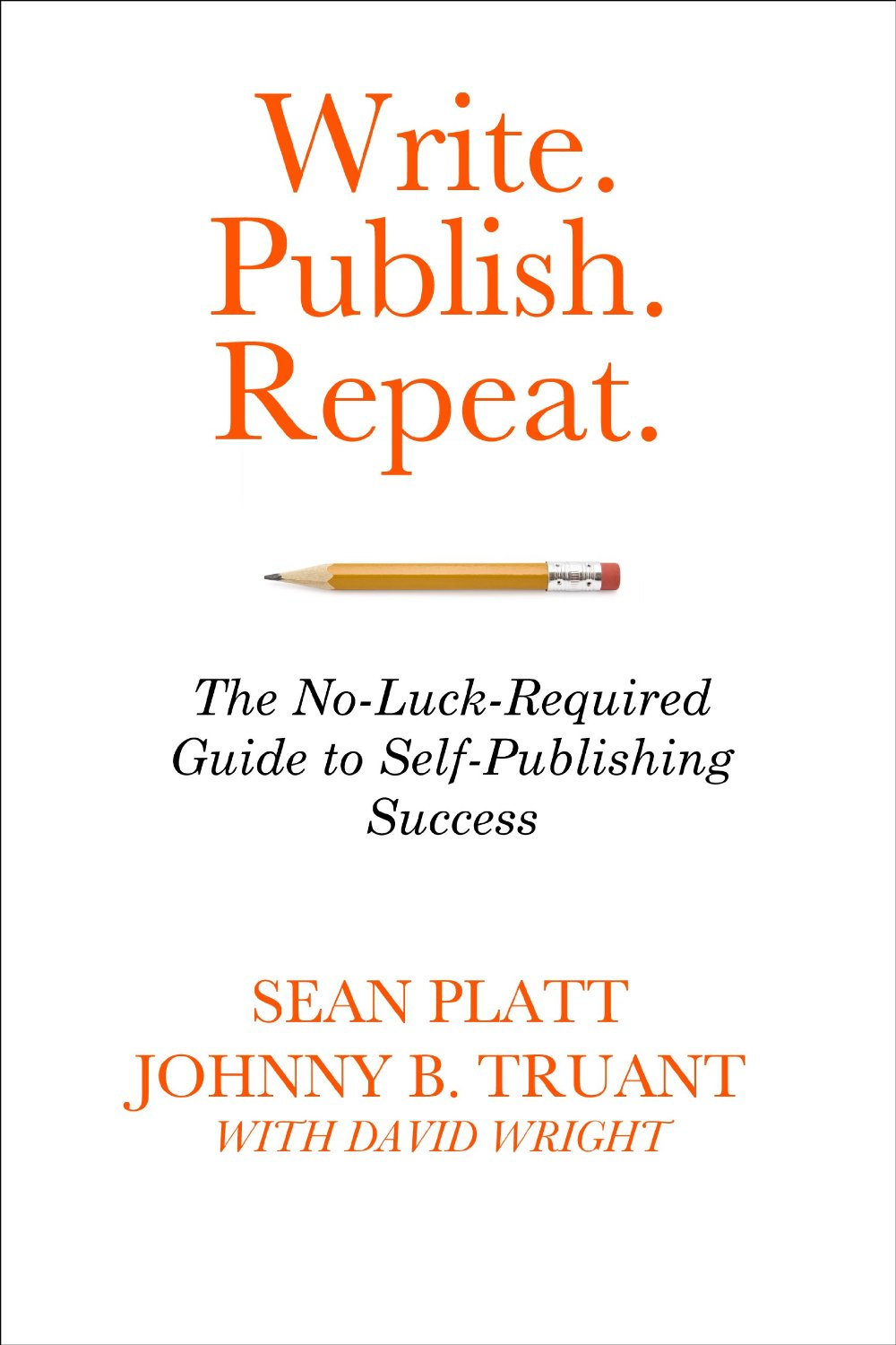 Rebel Ragdoll Review (Book): Write, Publish, Repeat by Sean Platt and Johnny B. Truant