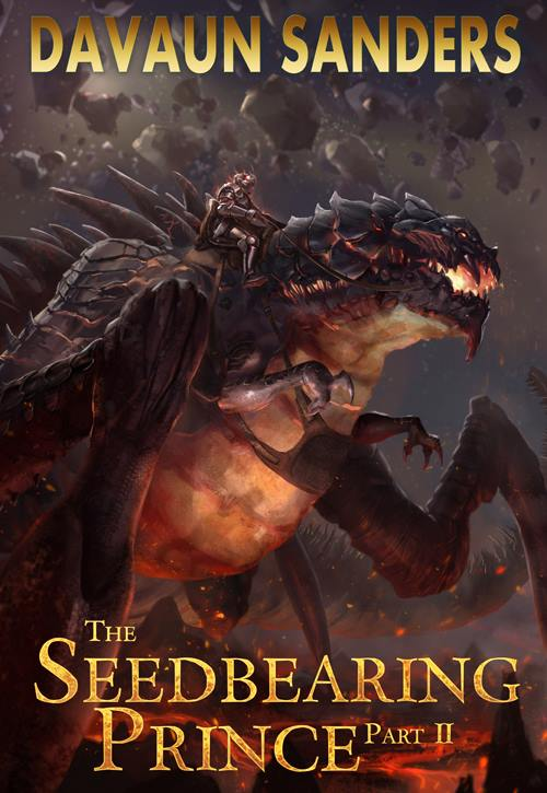 Fantasy Portal Feature of the Week: The Seedbearing Prince, Part I by DaVaun Sanders!