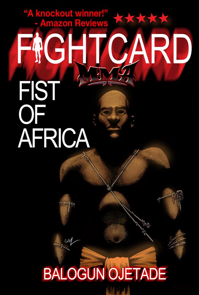 Balogun Ojetade & FIST OF AFRIKA: Stop #16 (and LAST STOP) on the Butler-Banks Black Sci-Fi Book Tour!