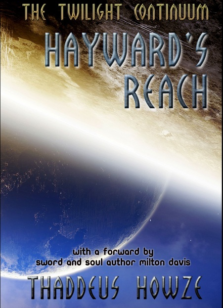 Check out this Chair-gripping Deep Space Sci-fi Thriller, HAYWARD'S REACH!