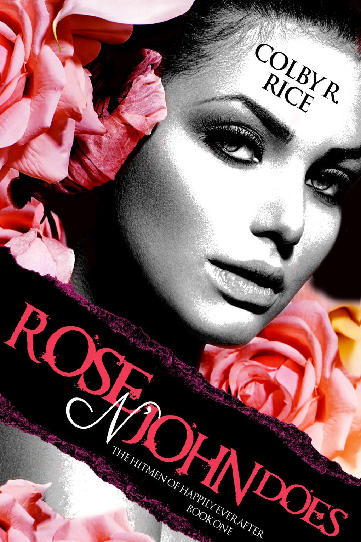 Rose n' John Does (Book #1)