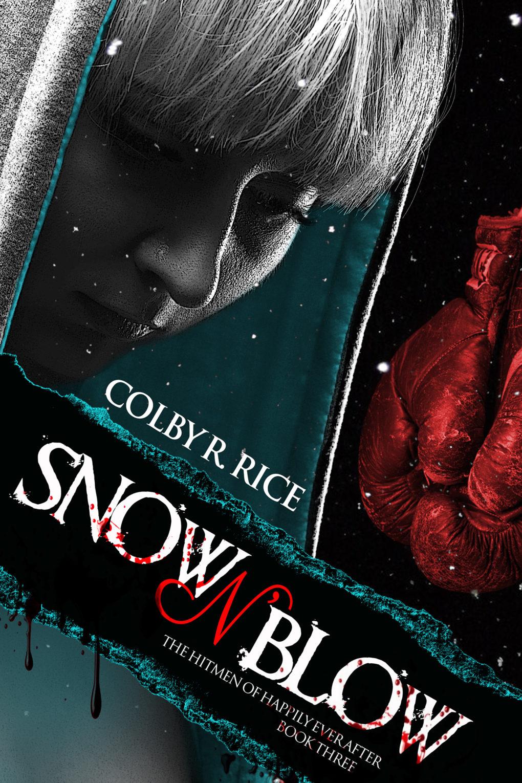 Snow n' Blow (Book #3)