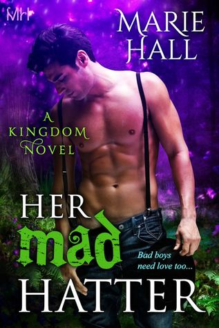 "Book Review: ""Her Mad Hatter"" by Marie Hall"