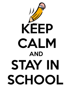 keep-calm-and-stay-in-school-59