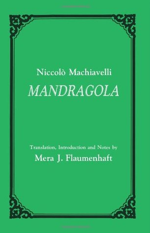 "Play Review: ""Mangdragola"" by Niccolò Machiavelli"