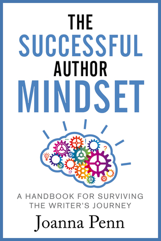 "Book Review: ""The Successful Author Mindset"" by Joanna Penn"