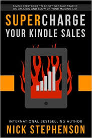 "Book Review: ""Supercharge Your Kindle Sales"" by Nick Stephenson"