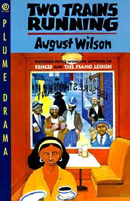 Play Review: Two Trains Running by August Wilson